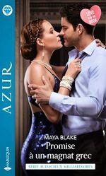 Vente EBooks : Promise à un magnat grec  - Maya Blake