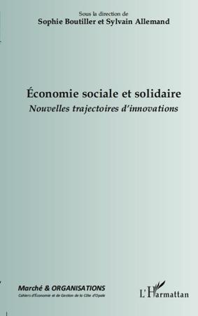 Economie Sociale Et Solidaire ; Nouvelles Trajectoires D'Innovations
