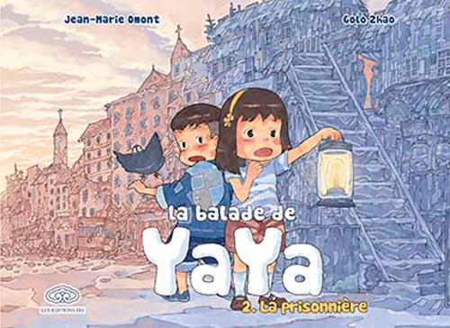 La balade de Yaya T.2 ; la prisonnière