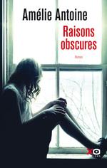 Vente EBooks : Raisons obscures  - Amélie ANTOINE