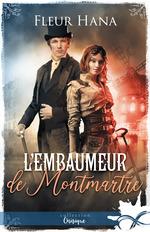 Vente Livre Numérique : L´embaumeur de Montmartre  - Fleur Hana