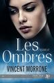 Les ombres  - Vincent Morrone