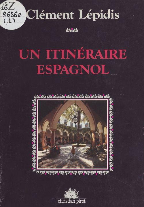 Un itineraire espagnol