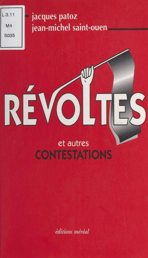 Révoltes et autres contestations