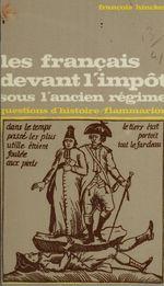 Vente Livre Numérique : Les Français devant l'impôt sous l'Ancien Régime  - François Hincker