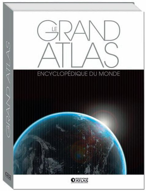 Grand Atlas Encyclopedique Du Monde (Edition 2012)