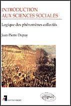 Introduction aux sciences sociales - logique des phenomenes collectifs