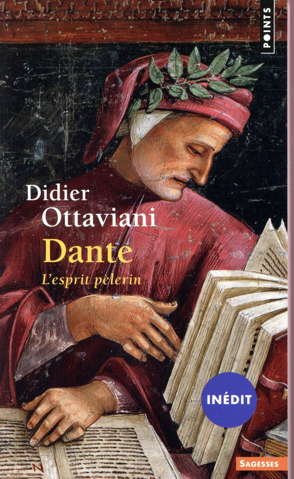 Dante ; l'esprit pèlerin