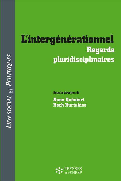 l'intergénérationnel ; regards pluridisciplinaires