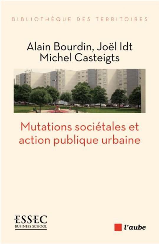 Mutations sociétales et action publique urbaine