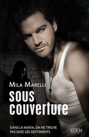 Sous couverture  - Mila Marelli