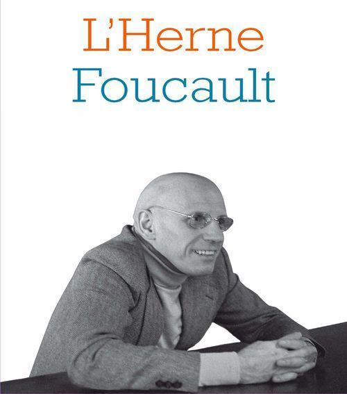 Cahier de L'Herne N°95 : Foucault