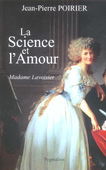 La science et l'amour, madame lavoisier