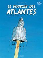 Vente Livre Numérique : Le Pouvoir des Atlantes T1  - Bruno Marchand