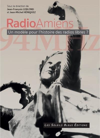 Radio amiens - un modele pour les radios libres ?