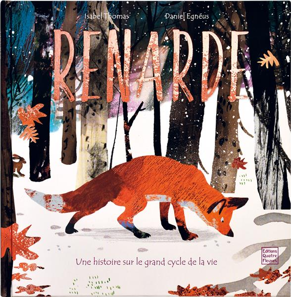 Renarde ; le grand cycle de la vie