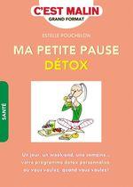 Vente EBooks : C'est malin grand format ; ma petite pause détox  - Estelle Pouchelon