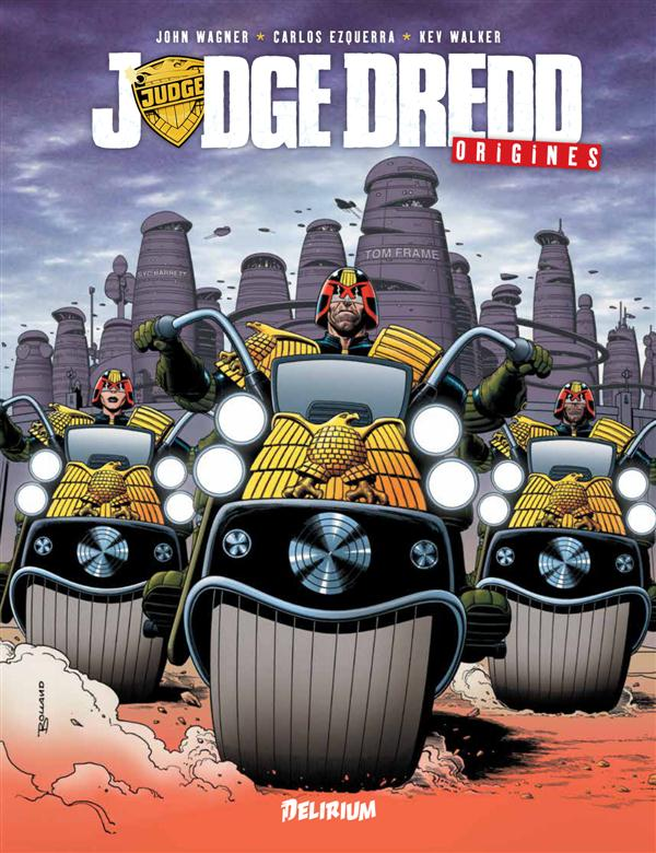 Judge Dredd ; origines
