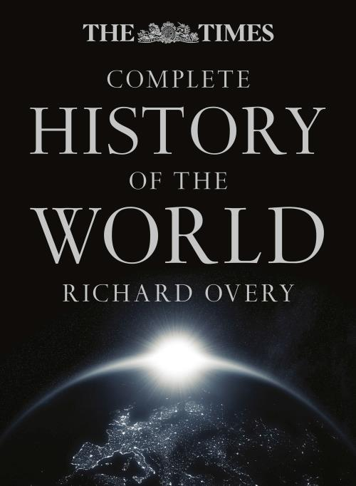 THE TIMES COMPLETE HISTORY OF THE WORLD - 9TH EDITION
