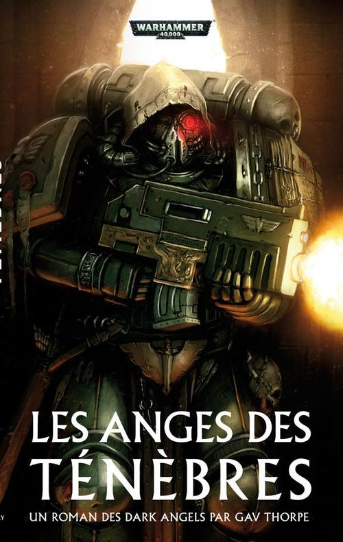 Warhammer 40.000 ; les anges des ténèbres