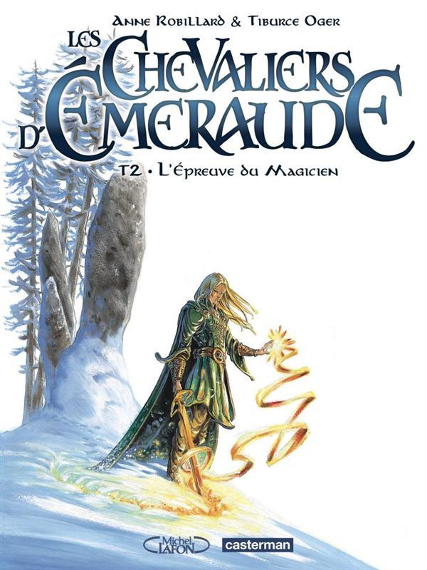 Les chevaliers d'Emeraude T.2 ; l'épreuve du magicien
