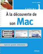 Vente Livre Numérique : A la découverte de son Mac  - Mathieu Lavant
