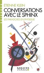 Vente EBooks : Conversations avec le sphinx  - Etienne KLEIN