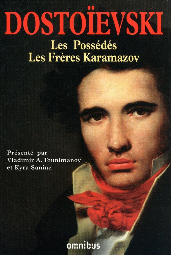 Les grands romans de Dostoïevski t.2 ; les possédés ; les frères Karamazov