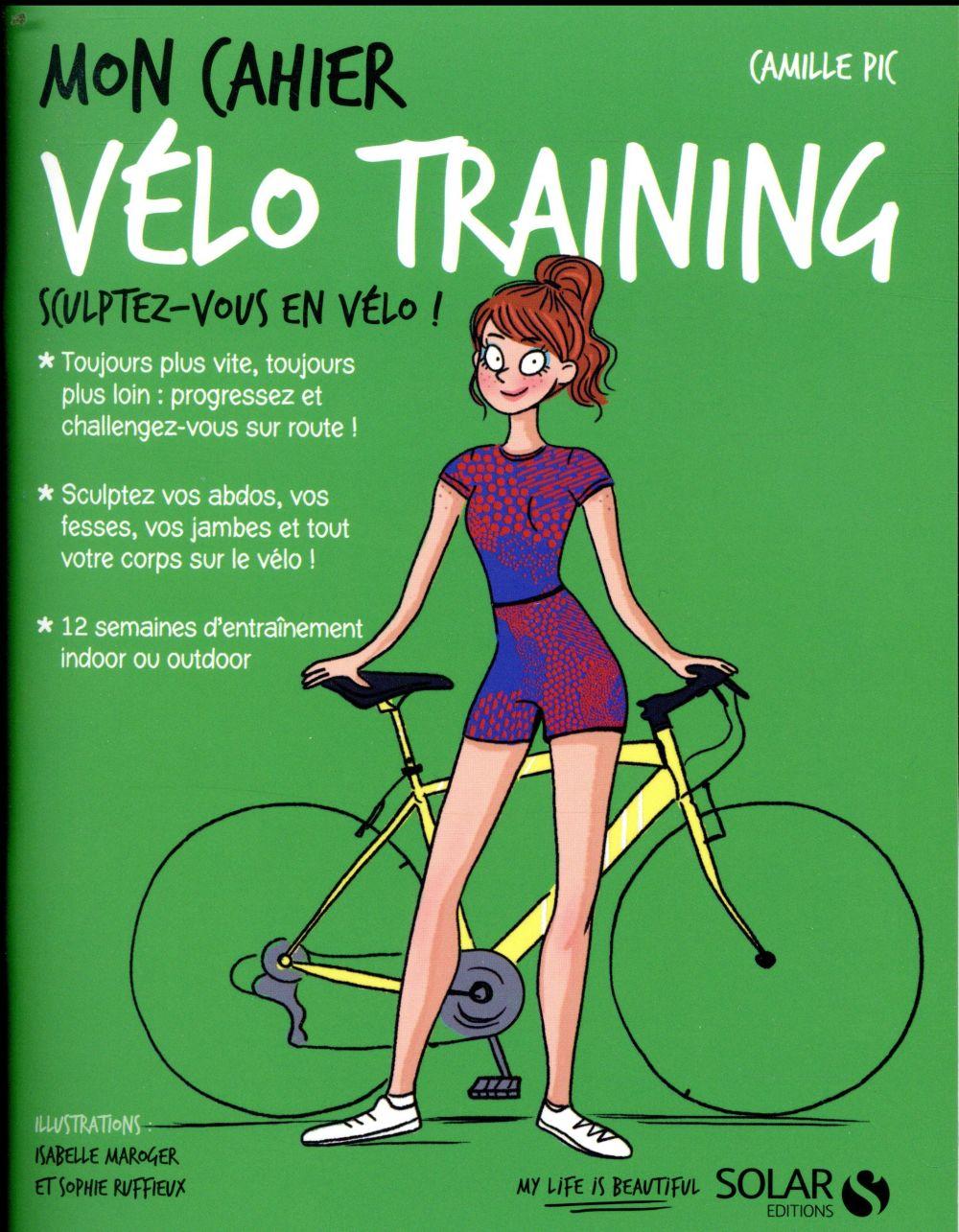 MON CAHIER ; vélo training