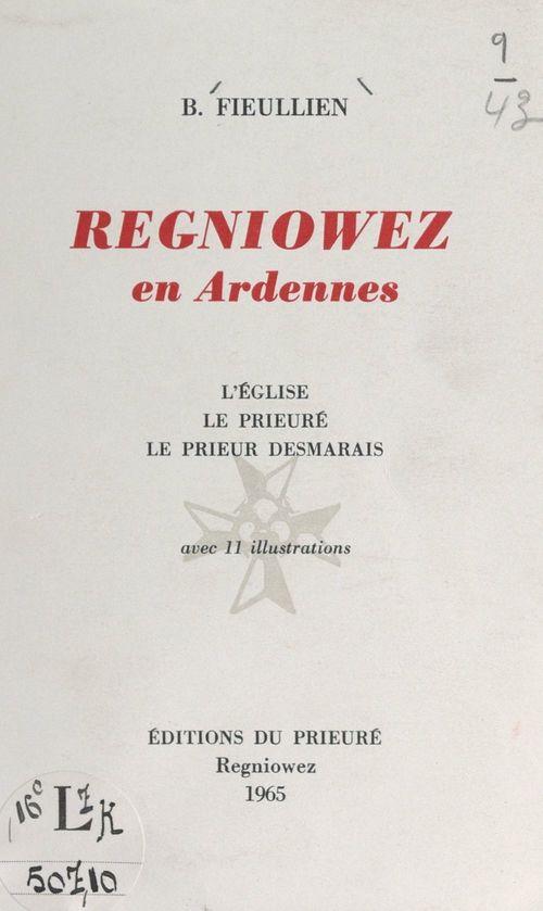 Regniowez en Ardennes  - Bonaventure Fieullien