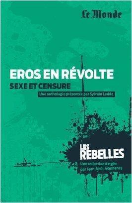Eros en révolte ; sexe et censure