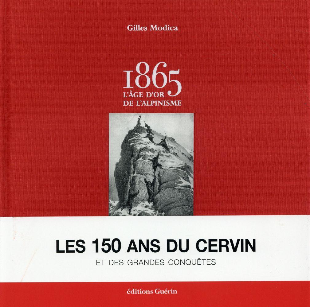 1865 ; l'âge d'or de l'alpinisme