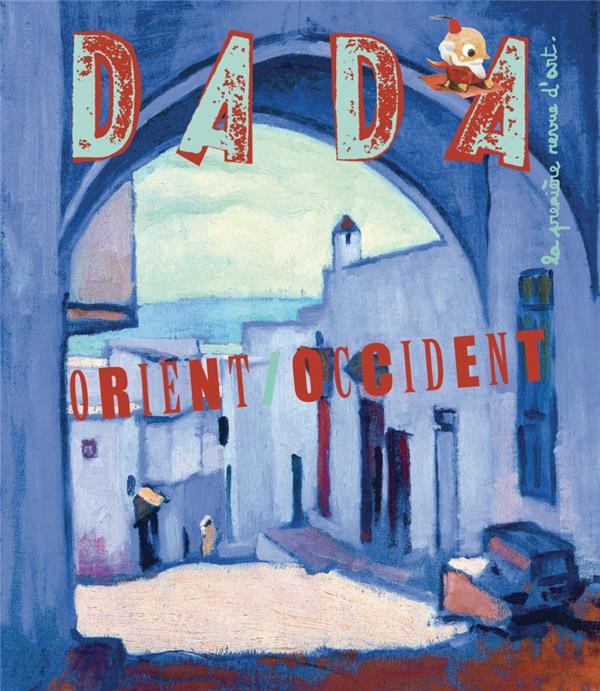Revue dada n.166 ; orient / occident