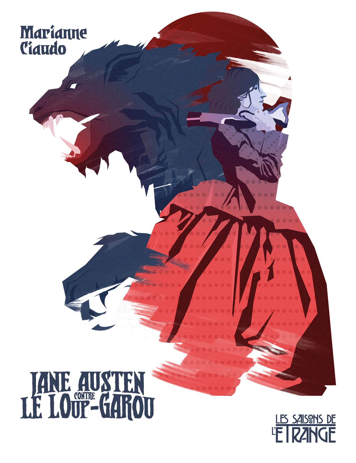 Jane Austen contre le Loup-garou  - Marianne Ciaudo