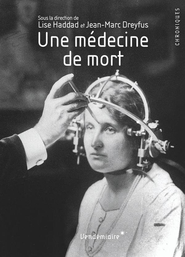 Une médecine de mort