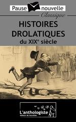 Vente Livre Numérique : Histoires drolatiques du XIXe siècle  - Schwob Marcel - Oscar Wilde - Mau - Léon Tolstoï - Victor Hugo