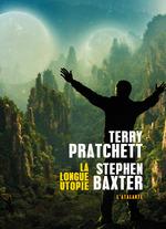 Vente Livre Numérique : La longue utopie  - Terry Pratchett - Stephen BAXTER
