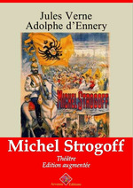 Michel Strogoff (théâtre) - suivi d'annexes