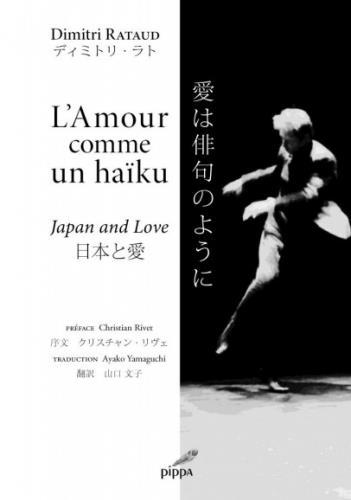 L'amour comme un haïku ; Japan and love