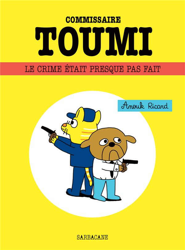 commissaire Toumi ; le crime était presque parfait