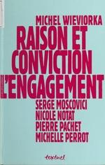 Vente Livre Numérique : Raison et Conviction : L'Engagement  - Nicole Notat - Michel WIEVIORKA
