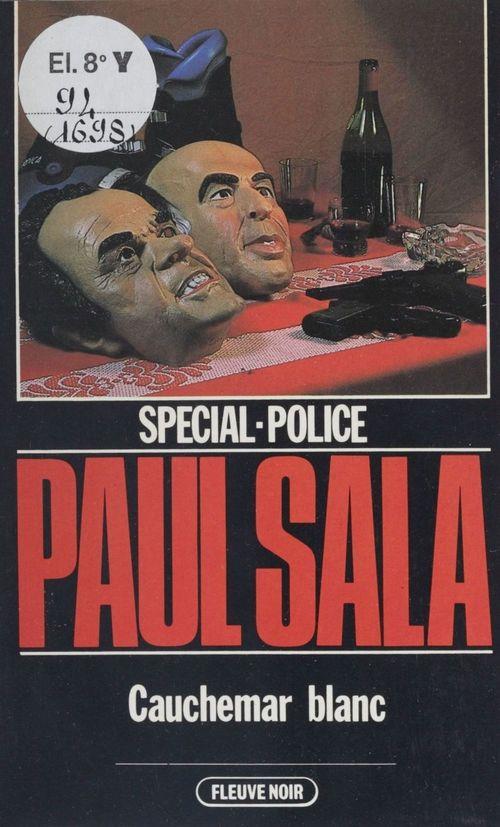 Spécial-police : Cauchemar blanc