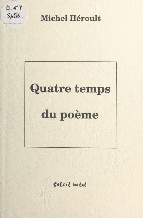 Quatre temps du poeme
