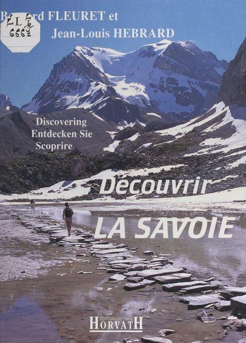 Découvrir la Savoie