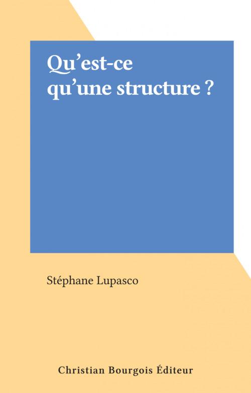 Qu'est-ce qu'une structure ?