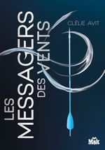 Vente EBooks : Les Messagers des vents  - Clélie Avit