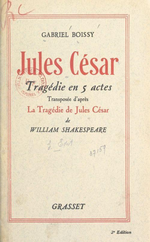 Jules César  - Gabriel Boissy