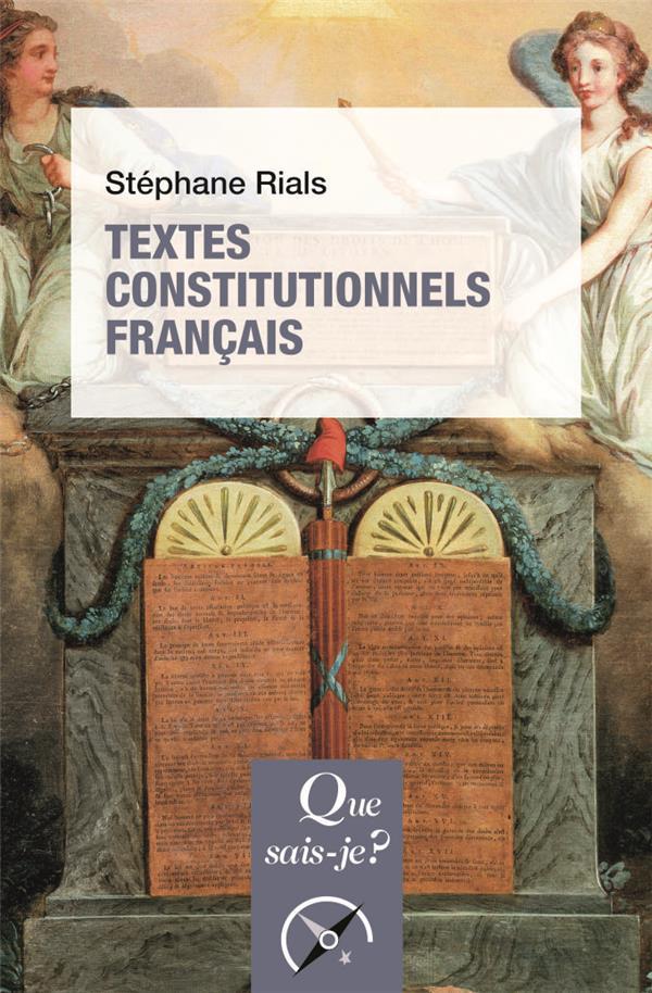 RIALS, STEPHANE  - TEXTES CONSTITUTIONNELS FRANCAIS (31E EDITION)