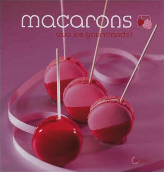 Macarons ; vive les gourmands !