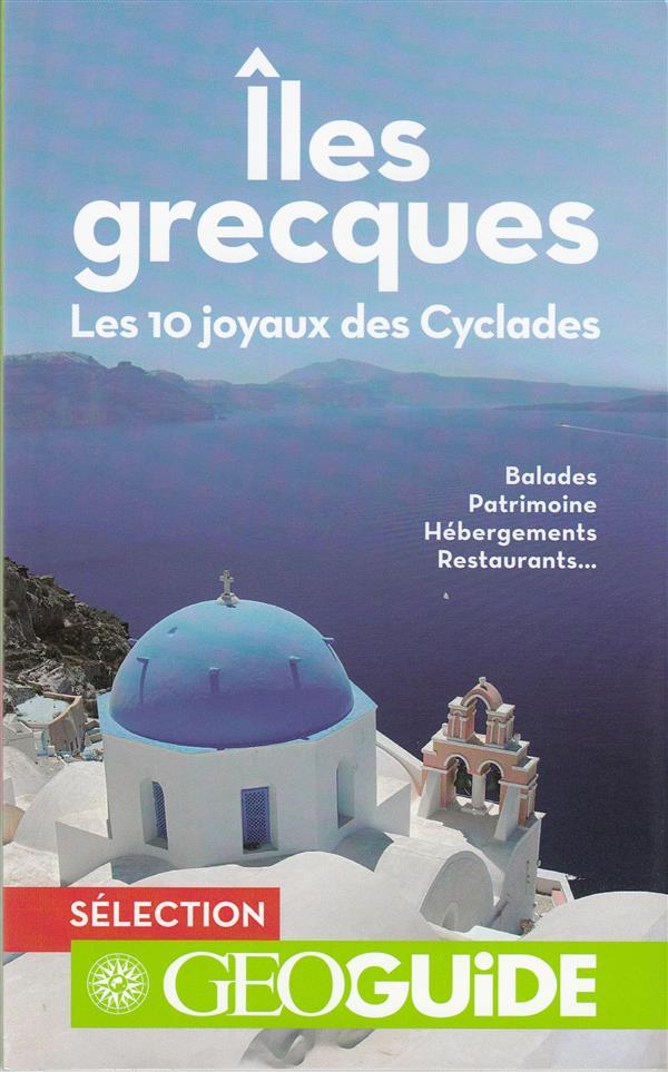 Iles grecques - les 10 joyaux des cyclades